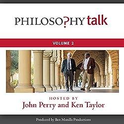 Philosophy Talk, Vol. 2
