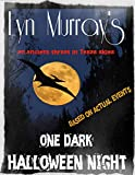 One Dark Halloween Night: Monsters in our skies!! (Fact-Based stories, Real Sightings - and More)