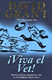 Viva El Vet!: From the Animal Hospital to a Colombian Practice