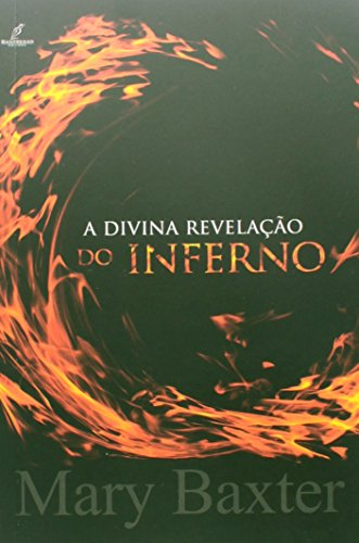 Divina Revelacao Do Inferno, A