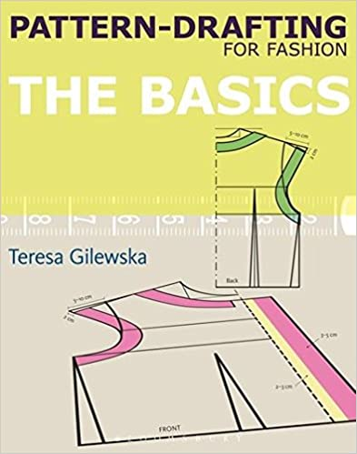 Pattern-drafting for Fashion: The Basics