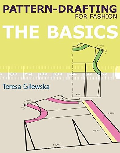 (Pattern-drafting for Fashion: The Basics)