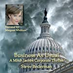 Business As Usual: A Mitch Jacobs Corporate Thriller, Book 3 | Steve Bederman