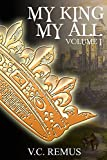 My King, My All - Volume 1 (Auric-Quietus)
