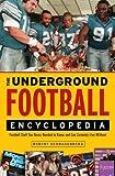 The Underground Football Encyclopedia, Robert Schnakenberg, 1600785166