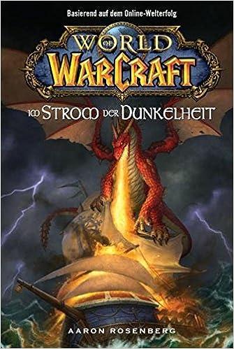 World Of Warcraft Bd 3 Im Strom Der Dunkelheit Amazonde