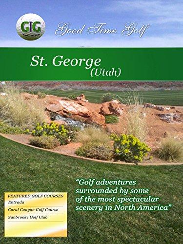 Good Time Golf - St. George - Utah