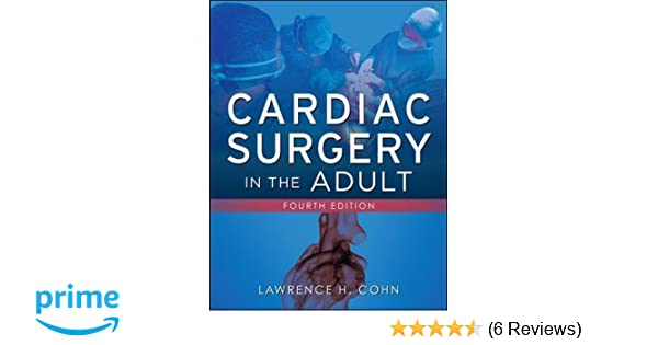 Cardiac Surgery In The Adults 4th Edition Pdf