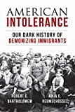 #8: American Intolerance: Our Dark History of Demonizing Immigrants