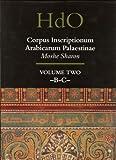 Corpus Inscriptionum Arabicarum Palaestinae (H-I), Sharon, Moshe, 9004110836