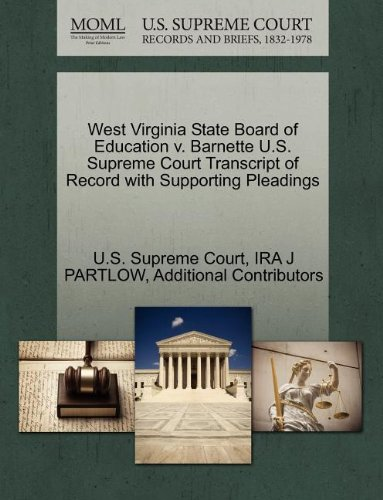 West Virginia State Board of Education v. Barnette U.S. Supreme Court Transcript of Record with Supporting Pleadings