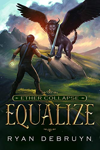 The Early Grades Are Key To Equalizing >> Equalize A Post Apocalyptic Litrpg Ether Collapse Book 1