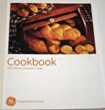 img - for The Microwave Convection Oven Cookbook (Part No. 3878W5A0123, Pub. No. 49-40463) book / textbook / text book