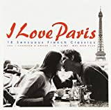 I Love Paris%3A 18 Sensuous French Class