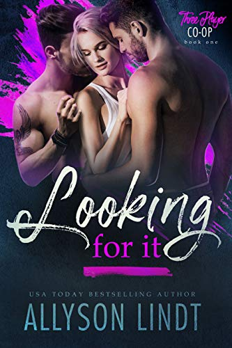 Looking For It (Three Player Co-op Book 1) by [Lindt, Allyson]