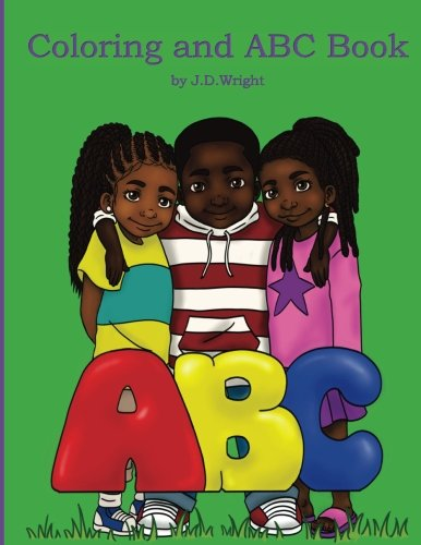 Coloring and ABC Book by J.D.Wright
