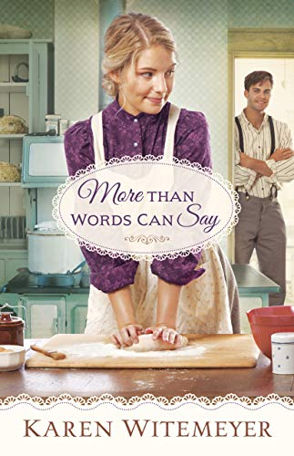 More Than Words Can Say (A Patchwork Family Novel Book #2) by [Witemeyer, Karen]