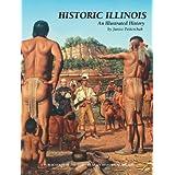 Historic Illinois: An Illustrated History