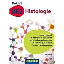 PACES UE2 Histologie : Manuel, cours + QCM corrigés (French Edition)