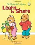 The Berenstain Bears Learn to Share (Berenstain Bears/Living Lights)