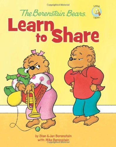 The Berenstain Bears Learn to Share PDF