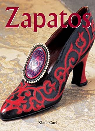 Zapatos (Spanish Edition) - Kindle edition by Klaus Carl. Arts