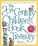 img - for The 20th-Century Children's Book Treasury: Picture Books and Stories to Read Aloud by Janet Schulman (1998-09-14) book / textbook / text book