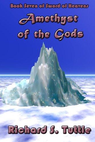 Download Amethyst of the Gods (Sword of Heavens, Book 7) ebook