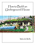 img - for How To Build An Underground House book / textbook / text book