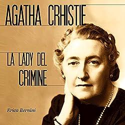 Agatha Christie: La lady del crimine