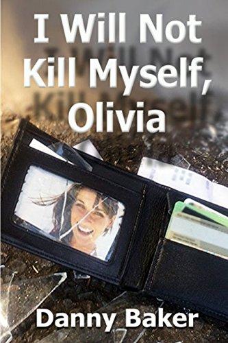 I Will Not Kill Myself, Olivia by Syzergy Press