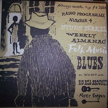 Studs Terkel's Weekly Almanac: Radio Programme, No. 4: Folk Music and Blues Studs Terkel,LP