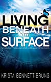#9: Living Beneath the Surface