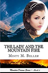 The Lady and the Mountain Fire (Mountain Dreams Series Book 3)