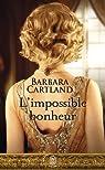 L'impossible bonheur par Cartland