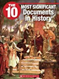 img - for The 10 Most Significant Documents in History book / textbook / text book