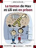 Le tonton de Max et Lili est en prison
