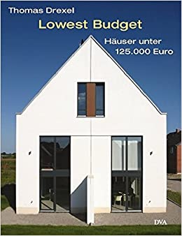 Lowest Budget: Amazon.de: Thomas Drexel: Bücher