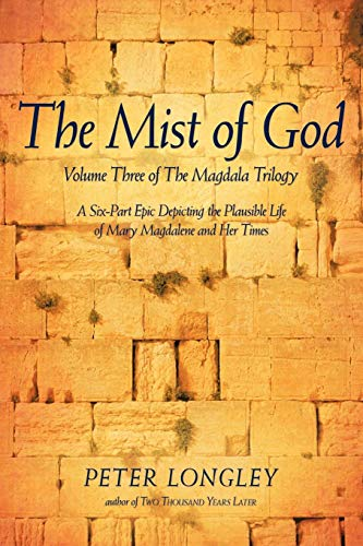 Book: The Mist of God - Volume Three of the Magdala Trilogy by Peter Longley