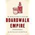 Boardwalk Empire: The Untold History of Television