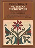 Encyclopedia of Victorian Needlework, S. F. Caulfeild and Blanche Saward, 0486228002