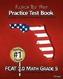 FLORIDA TEST PREP Practice Test Book FCAT 2. 0 Math Grade 5, Test Master Press Florida, 1470099934