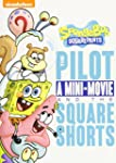 SpongeBob SquarePants: The Pilot, A M...