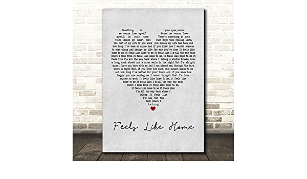 Feels Like Home Rustic Script Song Lyric Quote Print