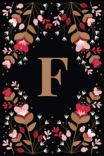 F: Elegant Floral Initial F Monogrammed Composition Notebook Journal - 110 Lined Pages (55 Sheets) - 6
