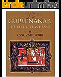 Guru Nanak: His Life & Teachings