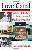 img - for Love Canal: and the Birth of the Environmental Health Movement book / textbook / text book