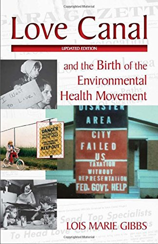 Love Canal: and the Birth of the Environmental Health Movement