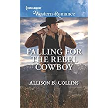 Falling for the Rebel Cowboy (Cowboys to Grooms)