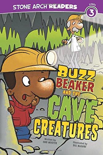 Buzz Beaker and the Cave Creatures (Buzz Beaker Books)